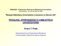 PESQUISA, APRENDIZADO E A BIBLIOTECA UNIVERSITÁRIA