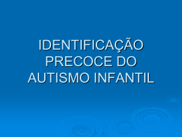 identificação precoce do autismo infantil