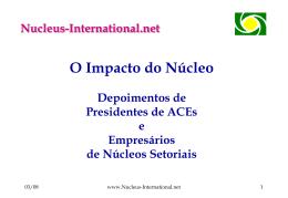 P12 - O Impacto do Núcleo, Depoimentos de Presidentes de ACEs e