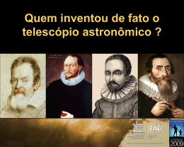 Who actually invented the astronomical telescope?