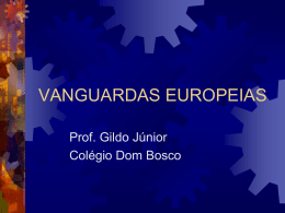 AS VANGUARDAS EUROPÉIAS