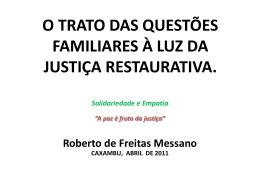 O que é Justiça Restaurativa?