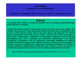 Sociologia Conceitos a serem trabalhados: 1. sociedade 2