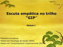 """Escuta empática no trilho """"GIP"""""""