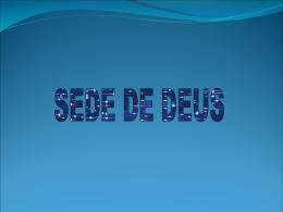 Sede de Deus.pps