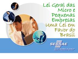 Lei Geral das Micro e Pequenas Empresas Uma Lei em Favor do