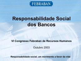 Responsabilidade social, um movimento a favor da vida