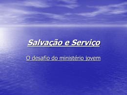Salvação e Serviço