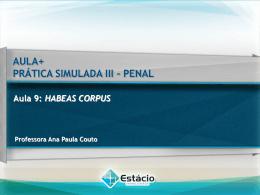 Aula 9: HABEAS CORPUS PRÁTICA SIMULADA III