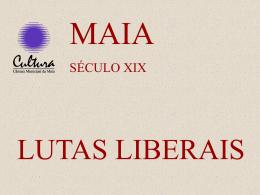 A Maia e as Lutas Liberais