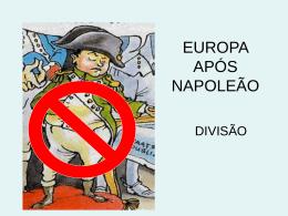 EUROPA APÓS NAPOLEÃO - Escola Gabriel Miranda