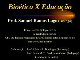 Bioética X Educação