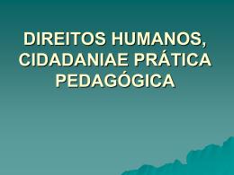 Direitos Humanos, Cidadania e Prática Pedagógica