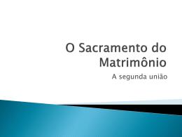 O_Sacramento_do_Matrimonio_e_a_segunda_uniao