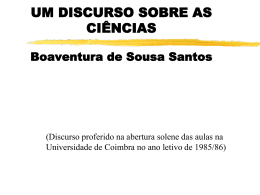 UM DISCURSO SOBRE AS CIÊNCIAS Boaventura de Sousa Santos