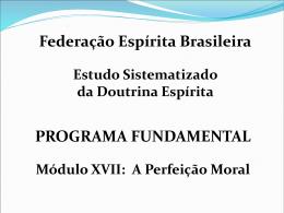 Rot.3_A Perfeição Moral - ESDE - Federação Espírita Brasileira