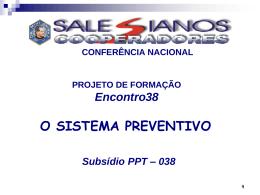 Encontro 38 - O Sistema Preventivo