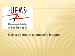 Escola de tempo e educação integral