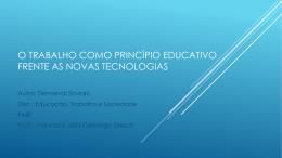 O trabalho como princípio educativo frente as novas