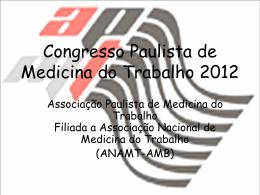 A Medicina do Trabalho praticada no Estado de São Paulo