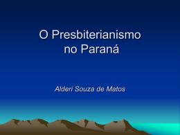 O Presbiterianismo no Paraná