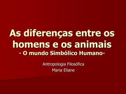 As diferenças entre o homem e o animal