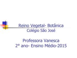 Reino Vegetal - Colégio São José