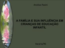 a família e sua influência em crianças de educação infantil