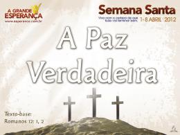 SM8534-A PAZ VERDADEIRA