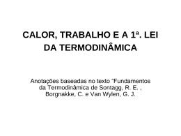 CALOR, TRABALHO E A 1ª. LEI DA TERMODINÂMICA