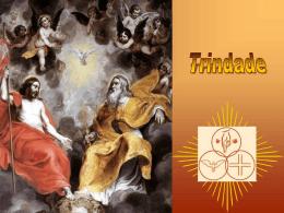 Celebramos hoje a festa da Santíssima Trindade, Essa festa não um