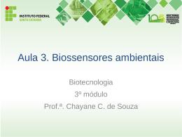 Aula 3. Biossensor ambiental - Docente
