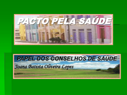 PACTO PELA SAÚDE slide aula junho 20093