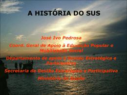 Apresentação História do SUS e Pacto pela Saúde