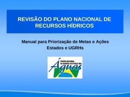 Revisão do PNRH - Manual para Priorização de Metas e Ações