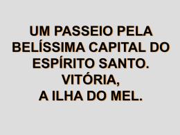 UM PASSEIO PELA BELA VITÓRIA