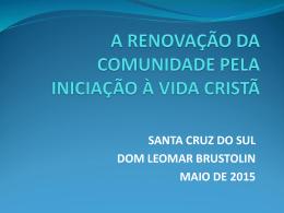 A RENOVAÇÃO DA COMUNIDADE PELA INICIAÇÃO À VIDA CRISTÃ