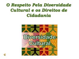 O respeito pela diversidade cultural e os direitos de