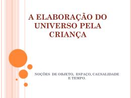 A ELABORACAO DO UNIVERSO PELA CRIANCA