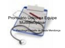 Prontuário Único na Equipe Multidisciplinar
