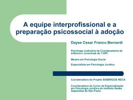 A equipe interprofissional e a preparação psicossocial à