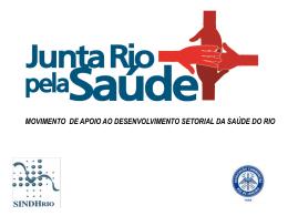 Apresentação Movimento Junta Rio Pela Saúde