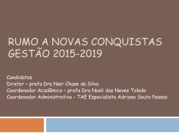Chapa Rumo a novas conquistas - Escola de Enfermagem
