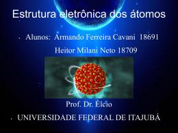 Estrutura eletrônica dos átomos