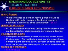 IGREJA EVANGÉLICA SOS JESUS - EB LIÇÃO 31