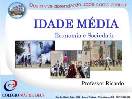 Idade Média - Colégio Mãe de Deus
