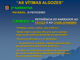 """AS VÍTIMAS ALGOZES"" 2ª NARRATIVA 1º MOMENTO PAI"