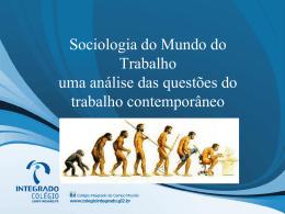 Sociologia e o Trabalho