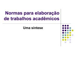 Normas para elaboração de um trabalho acadêmico
