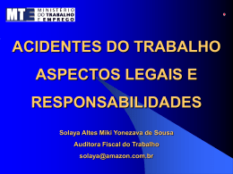 ACIDENTES DO TRABALHO - ASPECTOS LEGAIS E